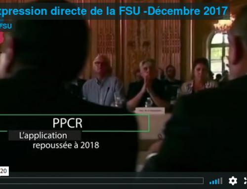PPCR reporté ! Expression directe de la FSU – Video Décembre 2017