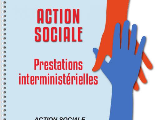 Le guide de l'action sociale interministérielle : connaître ses droits et agir